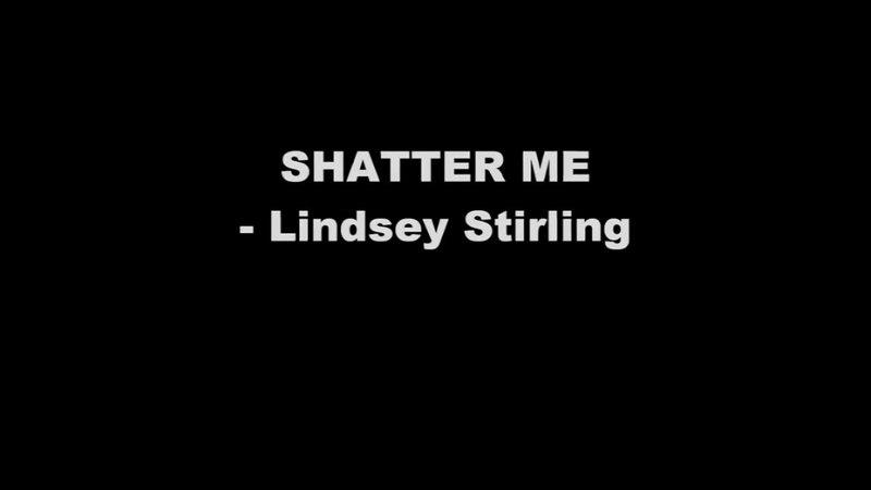 Shatter me--karaoke
