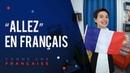 """Comment utiliser Allez"""" épisode en français"""