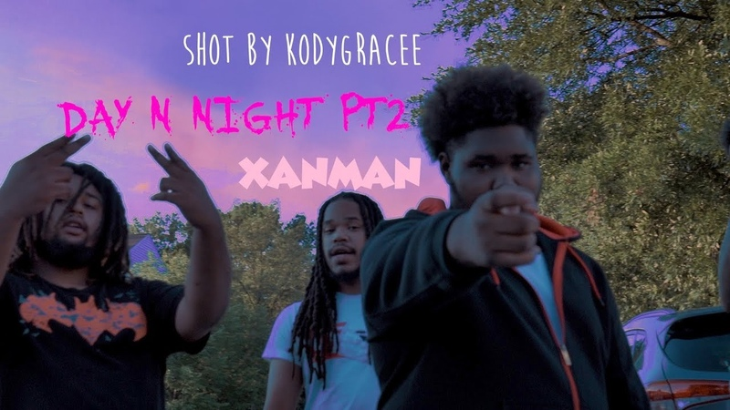 Xanman - Day Night pt2 (Official Video) shot by @Kodygracee