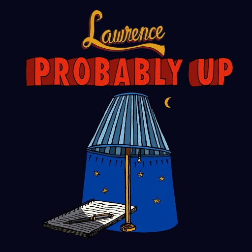 Lawrence альбом Probably Up