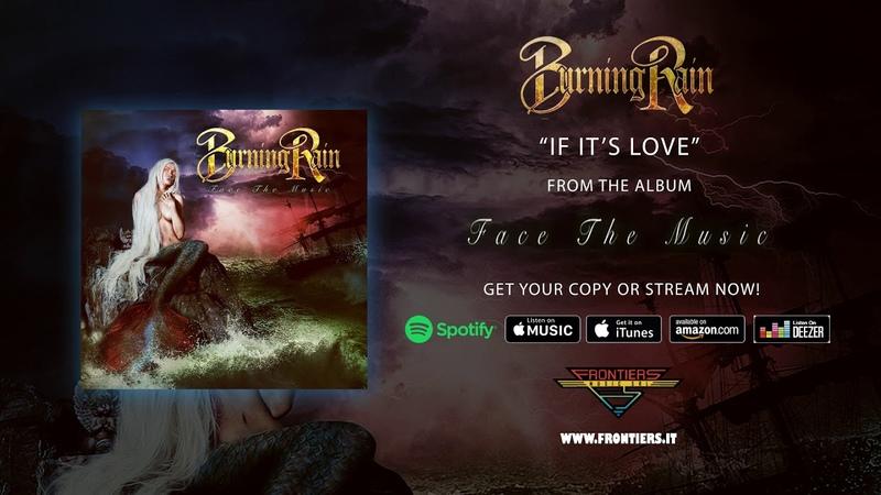 Burning Rain - If It's Love (Official Audio) RockAintDead