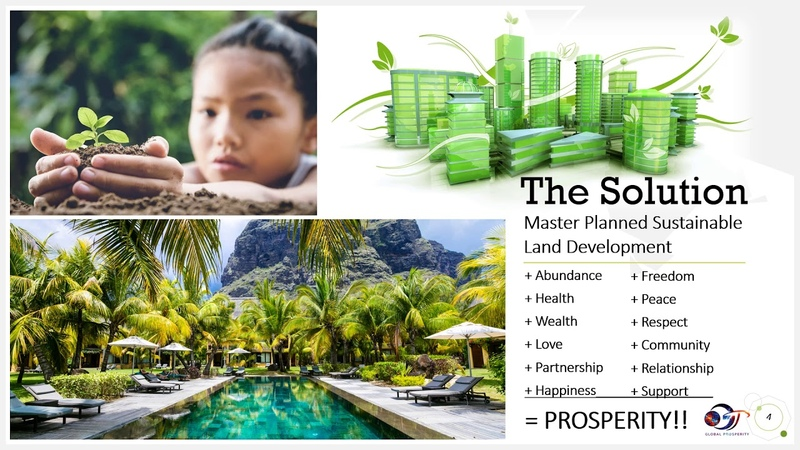 How to Make the Planet Prosper through Sustainability! MASTER PLANNED Sustainable Land Development