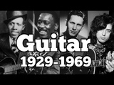 THE GUITAR 1929-1969 THE PLAYERS YOU NEED TO KNOW