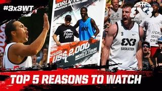 Top 5 Reasons to watch the FIBA 3x3 World Tour Saskatoon Masters 2018!
