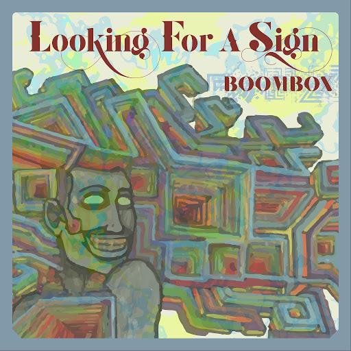 Boombox альбом Looking For A Sign