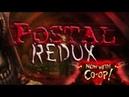 POSTAL Redux трейлер