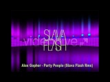 Alex Gopher - Party People (Slava Flash Rmx)_Bootleg