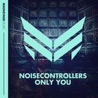Noisecontrollers альбом Only You