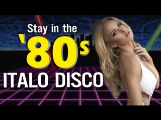 Best of 80s Italo Disco ♫ Golden Oldies Disco Dance Music 80s Greatest hits ♫ Euro disco megamix
