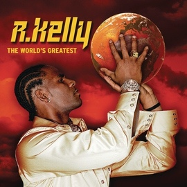 R. Kelly альбом The World's Greatest