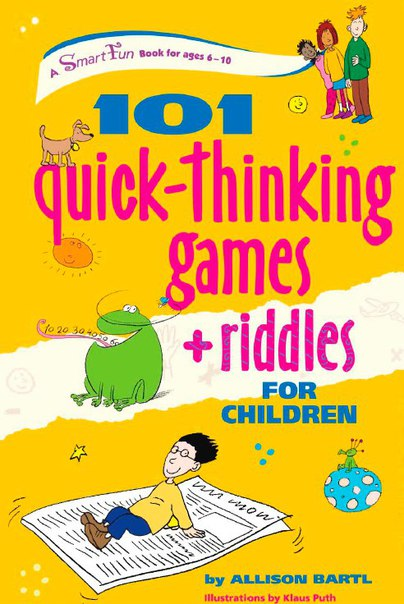 101 Quick Thinking Games and Riddles