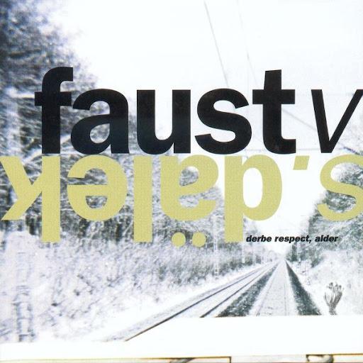 Faust альбом Derbe Respect, Alder