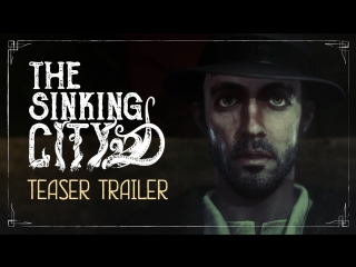 The Sinking City - Trailer (16+)