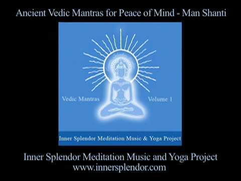 Vedic Mantras For Peace - Inner Splendor Meditation Music Project www.innersplendor.com