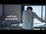MOTION SILHOUETTE MAKING