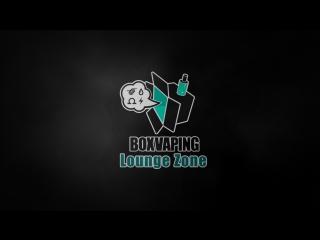 Box Vaping   Lounge Zone - Winding