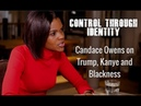 Control Through Identity   Candace Owens Interview