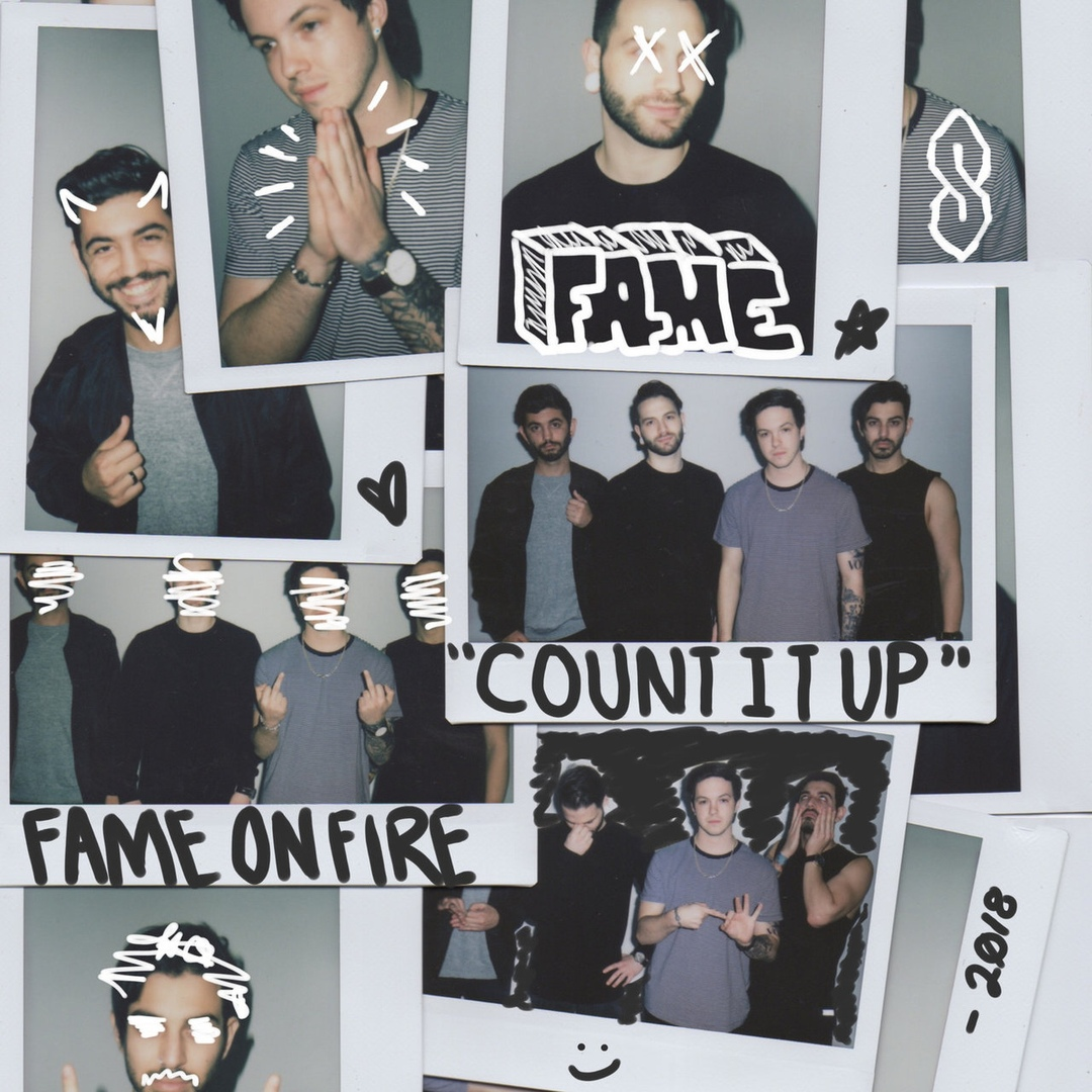 Fame on Fire - Count It Up [single] (2018)