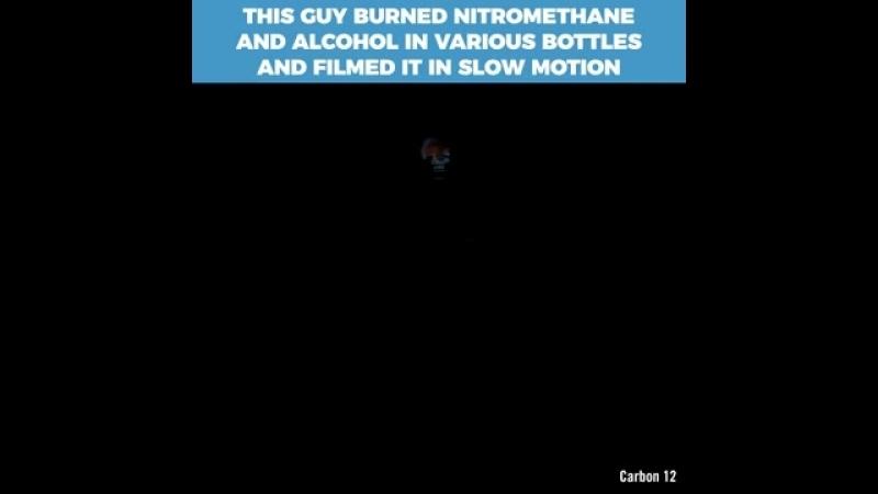 This guy burned nitromethane in various bottles and filmed it in 4k slow motion