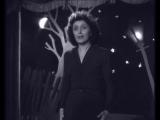 Edith Piaf - La Vie en Rose (Live, 1948) Жизнь в розовом свете. Музыка и слова Эдит Пиаф.