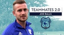 Sol Bamba is like Neil Warnock's son! | Joe Ralls | Cardiff City Teammates 2.0