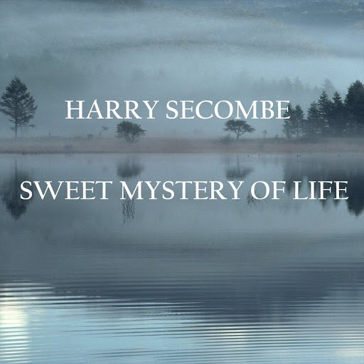 Harry Secombe альбом Sweet Mystery Of Life