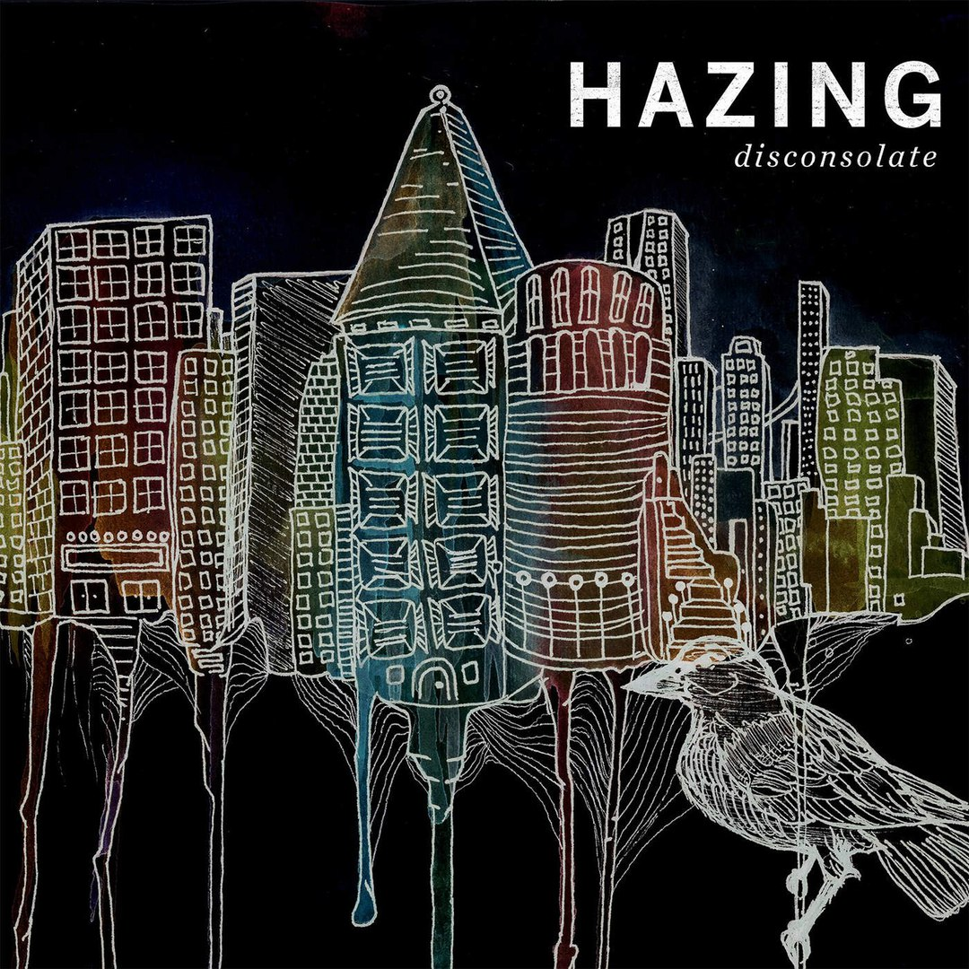 Hazing - Disconsolate (2016)