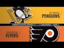 Stanley Cup Playoffs 2018 EC R1  Game 6. Pittsburgh Penguins-Philadelphia Flyers