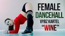 Vybz Kartel Wine Female Dancehall choreography Anna Stukacheva