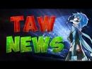TAW Project - Аниме Новости Июль 2015