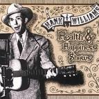 Hank Williams альбом Health & Happiness Shows