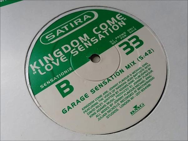 Kingdom Come - Love Sensation (Garage Sensation Mix)