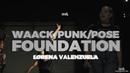 Waack Punk Pose Foundation Lorena Valenzuela mL