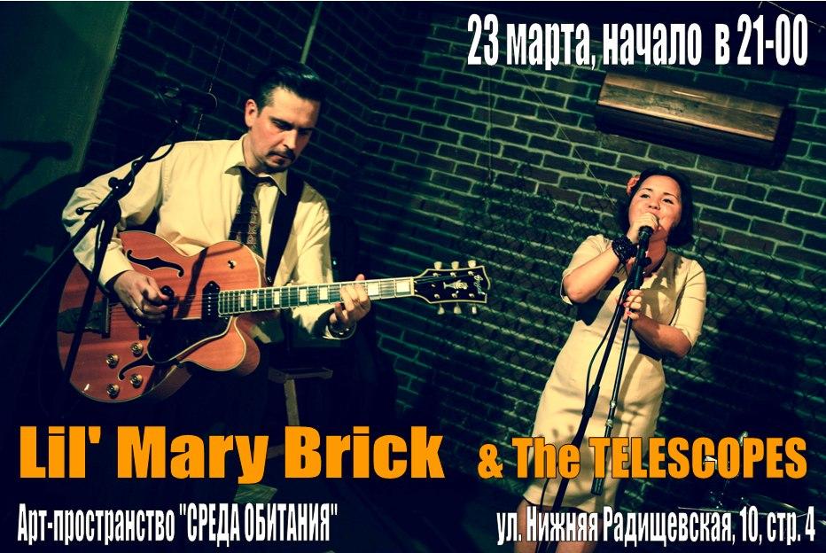 23.03 Lil' Mary Brick & The Telescopes!