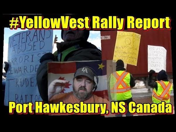 YellowVest Rally Report – Port Hawkesbury, Nova Scotia, Canada ! WWG1WGA