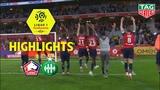 LOSC - AS Saint-Etienne ( 3-1 ) - Highlights - (LOSC - ASSE) 2018-19