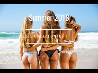 Dance Tonight   Summer EDM mix 2018   Teana Koss [mixed by Stephen Hull]