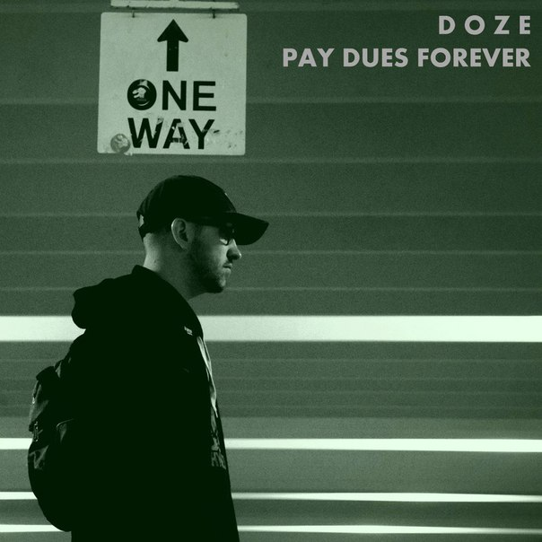 Doze - Pay Dues Forever (2015)