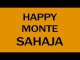 HAPPY MONTE SAHAJA with MOOJI - Music By Pharrell Williams 'Happy'