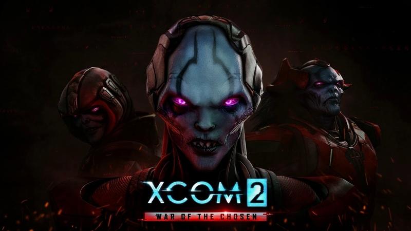XCOM 2 War of the Chosen War of the Chosen