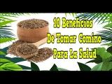 Para Que Sirve El Comino, Diez Beneficios De Tomar Comino Para La Salud, Para Q Sirve El Comino