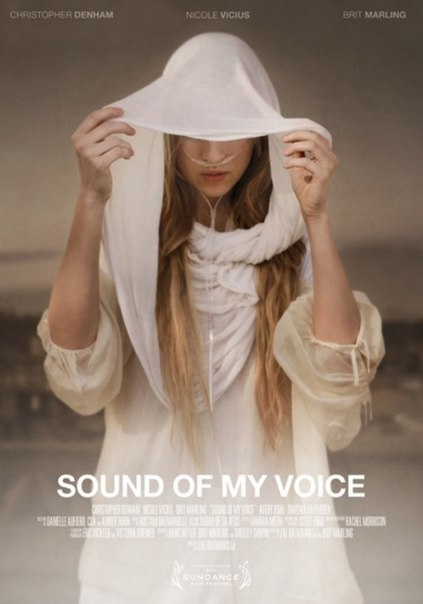 Звук моего голоса (2011)