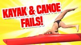 Will He Sink or Swim Funny Kayak and Canoe Fails Compilation