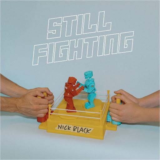 Nick Black альбом Still Fighting