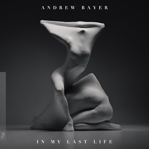Andrew Bayer альбом In My Last Life