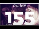 Monstercat: Call of the Wild Ep. 155 | Koven, Tokyo Machine RIOT [COTW155]
