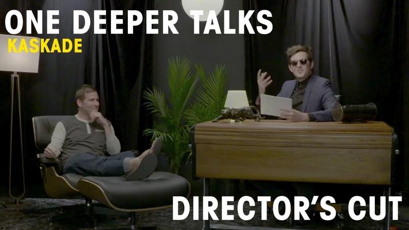 Kaskade Interview One Deeper Talks (Directors Cut)