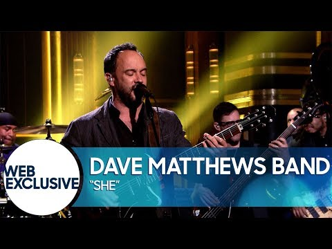Dave Matthews Band - She (The Tonight Show Starring Jimmy Fallon)