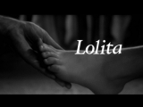 Лолита (Набоков) / Lolita (1962) Стэнли Кубрик / Stanley Kubrick