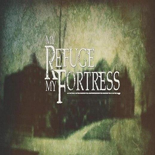 My Refuge, My Fortress - Demos (2012)